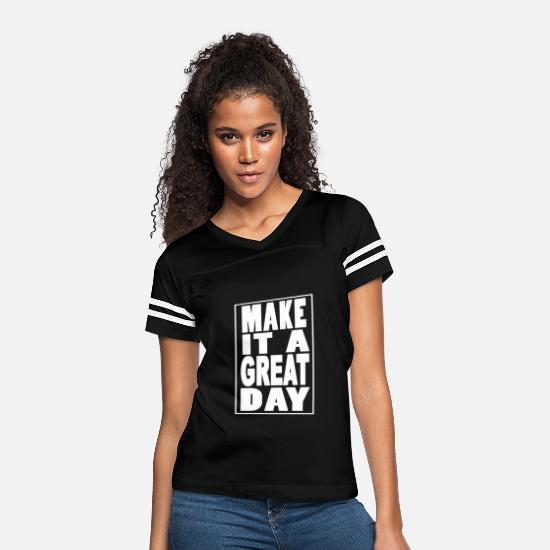 Typography T-Shirts - great day - Women's Vintage Sport T-Shirt black/white