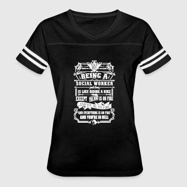 Funny Social Worker Being A Social Worker Shirt - Women's Vintage Sport T-Shirt