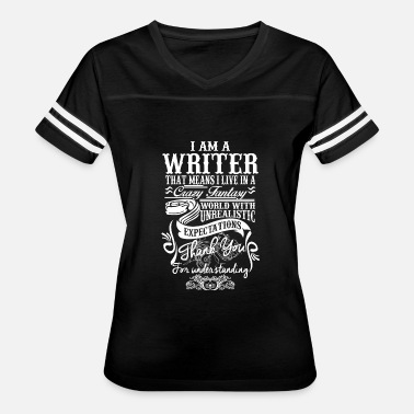 Copywriter WRITER - I AM A WRITER, THAT MEANS I LIVE IN A C - Women's Vintage Sport T-Shirt