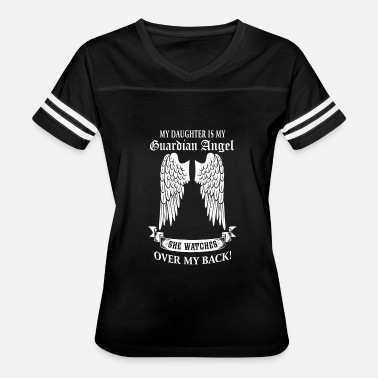 Guardian Angel Daughter Daughter - My daughter is my guardian angel - Women's Vintage Sport T-Shirt