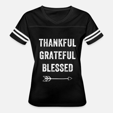 Blessed Thankful grateful blessed - Women's Vintage Sport T-Shirt
