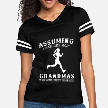 859476136 I Love Sports assuming i was like most grandmas was your first m - Women&#.  Women's Vintage Sport T-Shirt