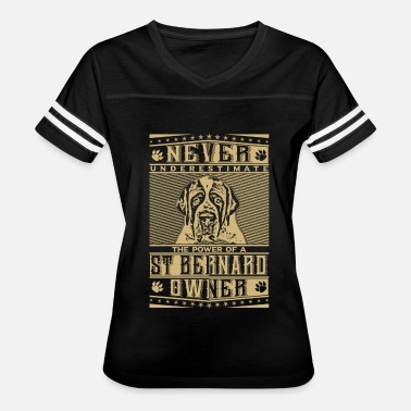 Pack Bet Never underestimate the power of a St Bernardi Own - Women's Vintage Sport T-Shirt