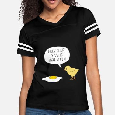 5a7ed12d6 Funny Holy Crap Dave Is That You Tee Birthday T Sh - Women'