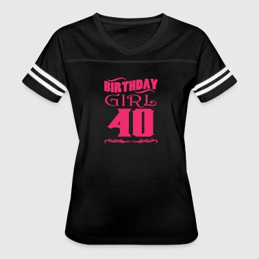 Birthday Girl 40 years old - Women's Vintage Sport T-Shirt