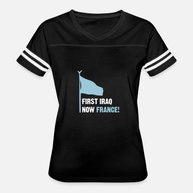 Paris Attack Before Iraq. Now France! - Women's Vintage Sport T-Shirt