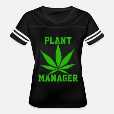 Cannabis Plant Plant Manager - Weed Cannabis Marijuana Stoner - Women's Vintage Sport T-Shirt