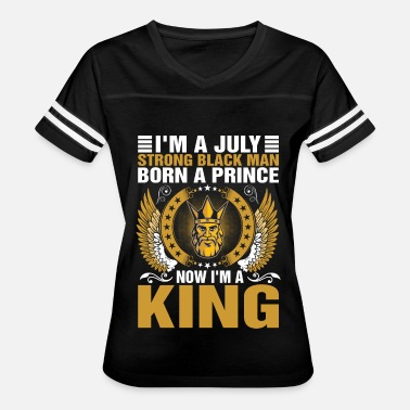 Prince Born In July Im A July Strong Balck Man Born A Prince - Women's Vintage Sport T-Shirt