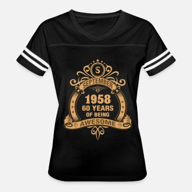 September 1958 60 September 1958 60 Years of Being Awesome - Women's Vintage Sport T-Shirt