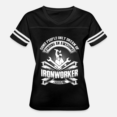 I Raised An Awesome Ironworker T Shirt - Women's Vintage Sport T-Shirt