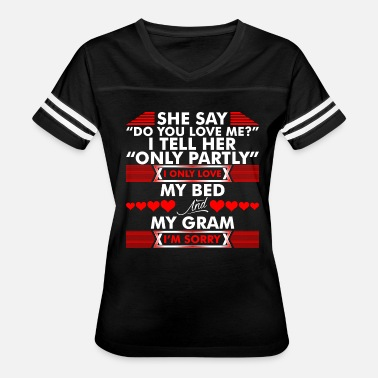 I Love My Gram I Love My Bed And My Gram - Women's Vintage Sport T-Shirt