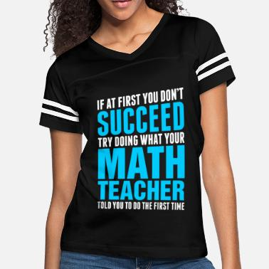 03913de6 Awesome Math Teacher Succeed Math Teacher - Women's Vintage Sport T-.  Women's Vintage Sport T-Shirt