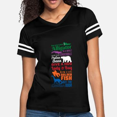 See You Later Alligator Animal Lover See you later Alligator Gift Shirt - Women's Vintage Sport T-Shirt