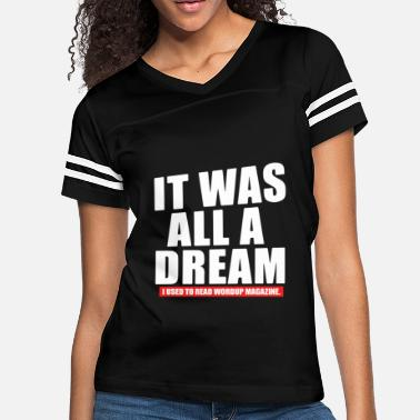 Biggie Notorious B I G Biggie Smalls It Was All A Dream H - Women's Vintage Sport T-Shirt