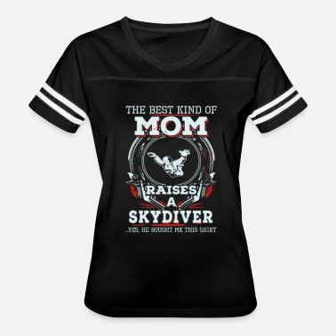 Skydiving The Best Mom Raises A Skydiver for Mothers - Women's Vintage Sport T-Shirt