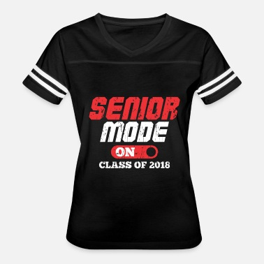 SENIOR MODE ON CLASS OF 2018 - Women's Vintage Sport T-Shirt