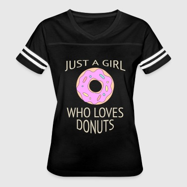 Wholetrain Just a girl who loves donuts - Women's Vintage Sport T-Shirt