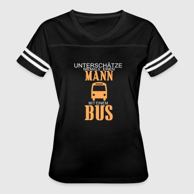 Never underestimate a man with a bus - Women's Vintage Sport T-Shirt