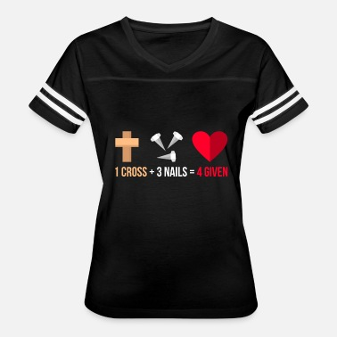 Jesus Nailed It Christian Jesus Cross Nails Forgiven Gift - Women's Vintage Sport T-Shirt