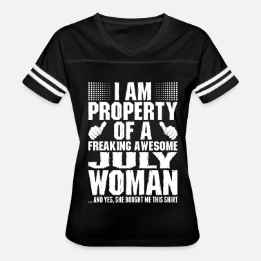 July Girlfriend Im Property Of A Awesome July Woman - Women's Vintage Sport T-Shirt