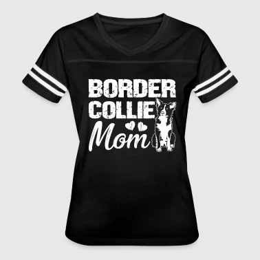 Border Collie Mom Shirt - Women's Vintage Sport T-Shirt