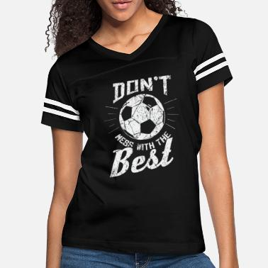 Clever Saying Soccer Gift - Women's Vintage Sport T-Shirt