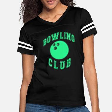 Bowling Club Bowling club bowling ball - Women's Vintage Sport T-Shirt