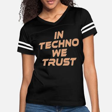 Rave In Techno We Trust Rave Music - Women's Vintage Sport T-Shirt