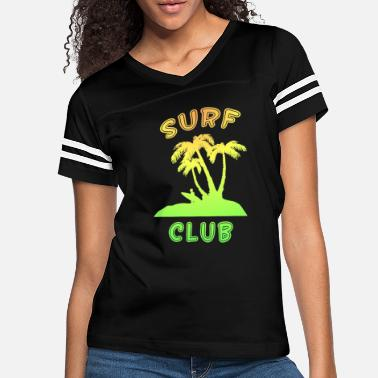 Sea Surf Club Surfers Beach and Surfing sun - Women's Vintage Sport T-Shirt
