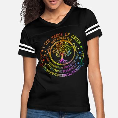Tree I See Tree of Green Hippie T Shirt Red Roses Too - Women's Vintage Sport T-Shirt