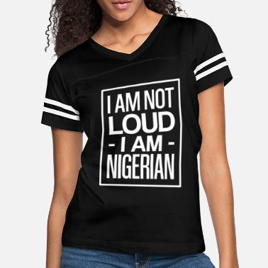 Map Funny Nigerian Saying about Nigeria as a gift idea - Women's Vintage Sport T-Shirt