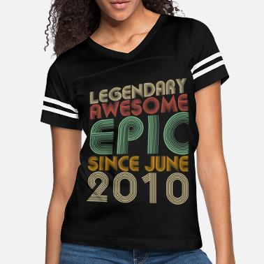 2010 Legendary Awesome Epic Since June 2010 Vintage - Women's Vintage Sport T-Shirt