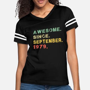 Born September 1979 Awesome 40 Bday Gift 40th - Women's Vintage Sport T-Shirt