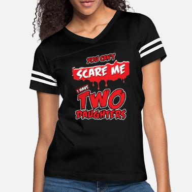 Image Mens You Can't Scare Me Two Daughters Father's Day - Women's Vintage Sport T-Shirt