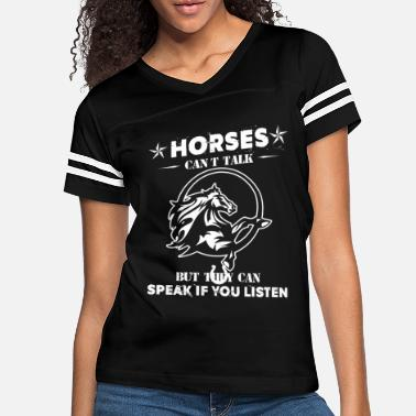 Horses Can Speak If You Listen Horse Riding Horses Riding Tee Shirt - Women's Vintage Sport T-Shirt