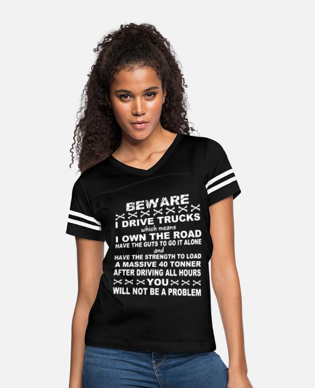 I Have Daily Sex I Mean Dyslexia T-Shirts - Beware i drive trucks which means i own the road h - Women's Vintage Sport T-Shirt black/white