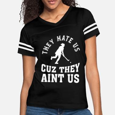 Long They Hate Us - Hockey Lovers - Cuz They Aint Us - Women's Vintage Sport T-Shirt