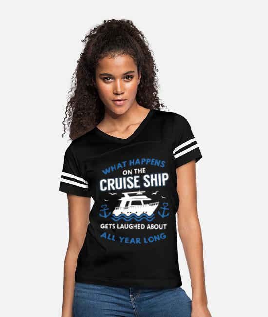 Cruise T-Shirts - What happens on the cruise ship gets laughed about - Women's Vintage Sport T-Shirt black/white
