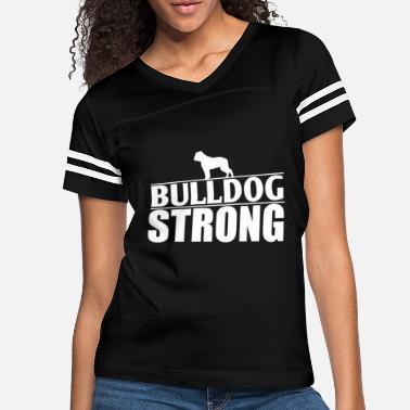 Bulldog Funny Bulldog Design Bulldog Strong - Women's Vintage Sport T-Shirt