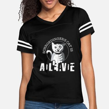 Alive Schrodingers Cat Is Dead and Alive - Funny Physics - Women's Vintage Sport T-Shirt