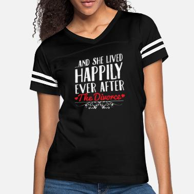 Party And She Lived Happily... - Women's Vintage Sport T-Shirt