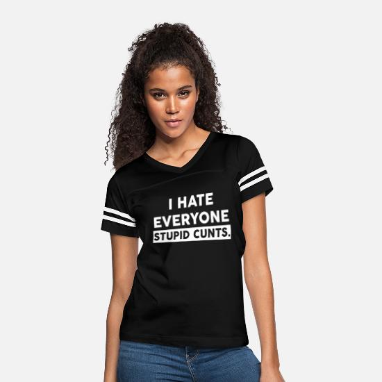 Hate T-Shirts - I hate everyone - Women's Vintage Sport T-Shirt black/white