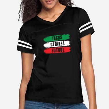 e4ee3061186 Mexican Futbol Mexican Tacos Cerveza Futbol Mexico Pride - Women  39 s  Vintage Sport. Women s Vintage Sport T-Shirt