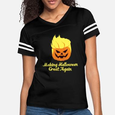e759bbc62 Make Halloween Great Again Funny Trumpkin print - Women's Vintage Sport  T
