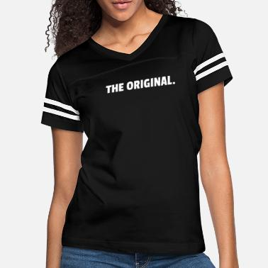 Origin The Original. - Women's Vintage Sport T-Shirt