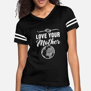 Change Love Your Mother Climate Change - Women's Vintage Sport T-Shirt