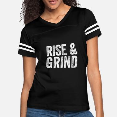 Meme Rise And Grind Funny Workout Gym Gift - Women's Vintage Sport T-Shirt