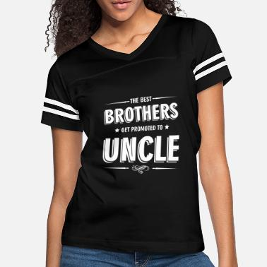 Uncle The Best Brothers Get Promoted to Uncle - Women's Vintage Sport T-Shirt