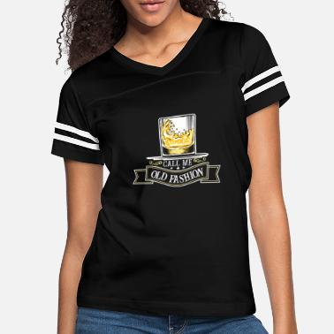 Call Me Old Fashioned Call me old fashioned - cool whisky drinking - Women's Vintage Sport T-Shirt