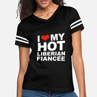 Marriage I Love my hot Liberian Fiancee Engaged Engagement - Women's Vintage Sport T-Shirt